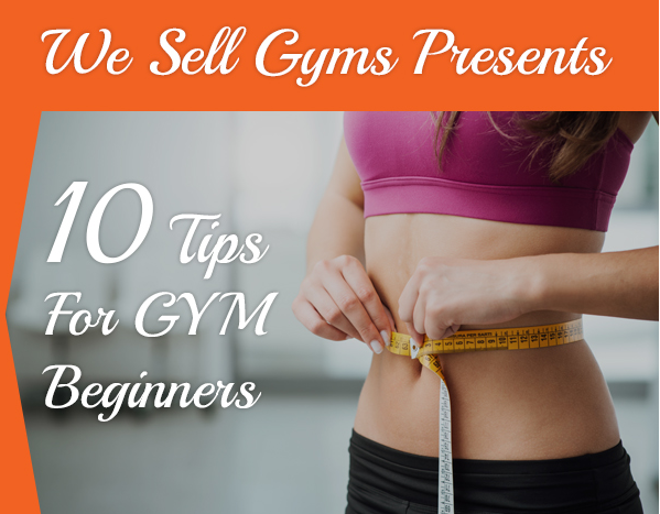 10 Tips for Gym Beginners