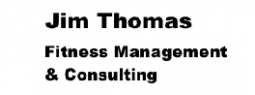 Jim Thomas Fitness Management & Consulting